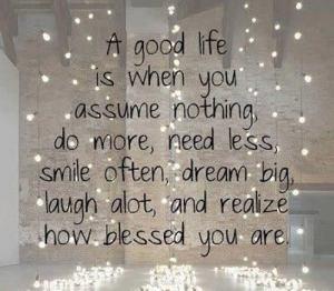 You_A good life